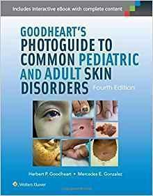 Goodhearts Photoguide to Common Pediatric... 2015 - پوست