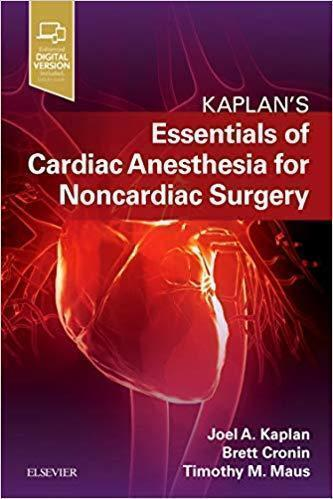 Essentials of Cardiac Anesthesia for Noncardiac Surgery 2018 - قلب و عروق