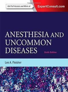 ANESTHESIA AND UNCOMMON DISEASE  2012 - بیهوشی