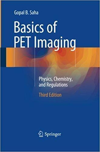 Basics of PET Imaging  2016 - رادیولوژی