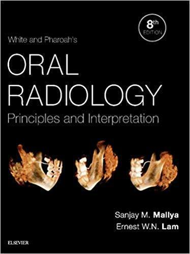 White and Pharoah s Oral Radiology  Principles and Interpretation 2019 - دندانپزشکی