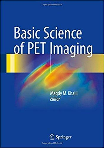 Basic Science of PET Imaging  2017 - رادیولوژی