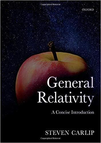 General Relativity: A Concise Introduction 2019 - فیزیک پزشکی و پزشکی هسته ای