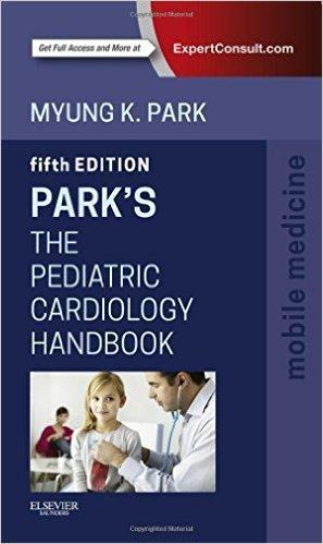 PARKS THE PEDIATRIC CARDIOLOGY HANDBOOK 2016 - اطفال