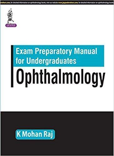Exam Preparatory Manual for Undergraduates Ophthalmology   2016 - چشم