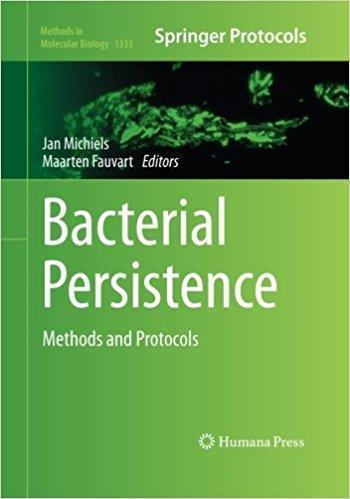 Bacterial Persistence: Methods and Protocols - میکروب شناسی و انگل