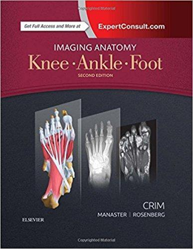 Imaging Anatomy: Knee, Ankle, Foot  2017 - رادیولوژی