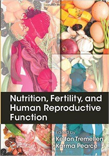 NUTRITION FERTILITY AND HUMAN REPRODUCTIVE FUNCTION  2015 - تغذیه
