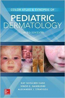 Color Atlas & Synopsis of Pediatric Dermatology  2016 - پوست