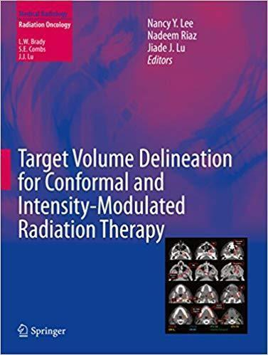 Target Volume Delineation for Conformal and Intensity-Modulated Radiation Therapy 2015 (Medical Radiology) - رادیولوژی