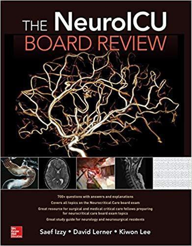 The NeuroICU Board Review 2018 - نورولوژی