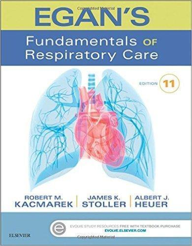 EGANS FUNDAMENTALS OF RESPIRATORY CARE 2017 - داخلی