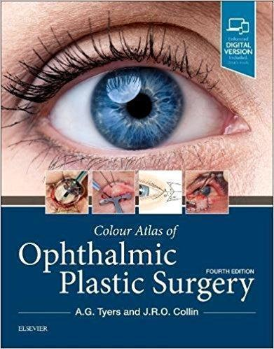 Colour Atlas of Ophthalmic Plastic Surgery 2017 - چشم