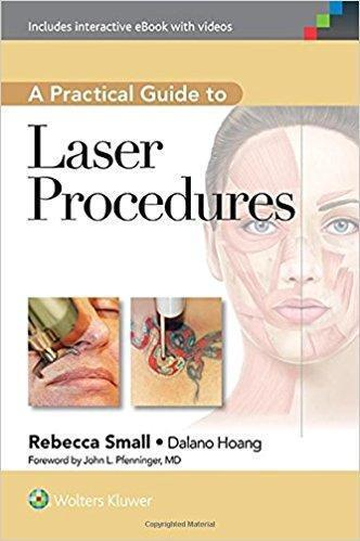A Practical Guide to Laser Procedures   2015 - پوست