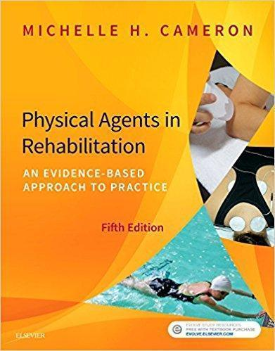 Physical Agents in Rehabilitation: An Evidence-Based Approach to Practice 2017 - معاینه فیزیکی و شرح و حال