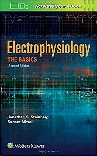 Electrophysiology: The Basics  2017 - داخلی