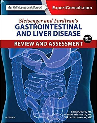 Sleisenger and Fordtrans Gastrointestinal and Liver Disease Review and Assessment 2017 - داخلی گوارش