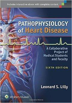 Pathophysiology of Heart Disease  2015 - قلب و عروق