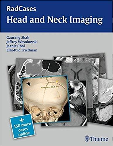 RadCases Head and Neck Imaging  2016 - رادیولوژی