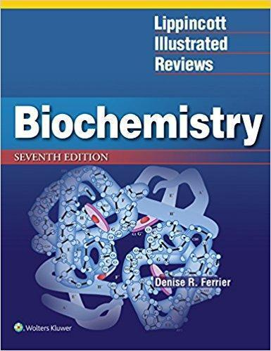 Lippincott Illustrated Reviews: Biochemistry 2017 - آزمون های امریکا Step 1