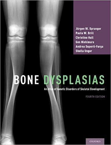 Bone Dysplasias: An Atlas of Genetic Disorders of Skeletal Development 2019 - رادیولوژی