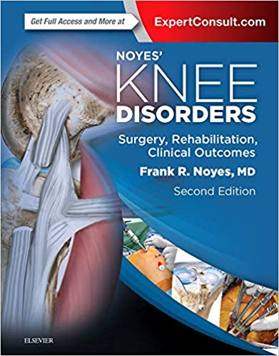 Noyes  Knee Disorders: Surgery, Rehabilitation, Clinical Outcomes 2 Vol 2017 - اورتوپدی