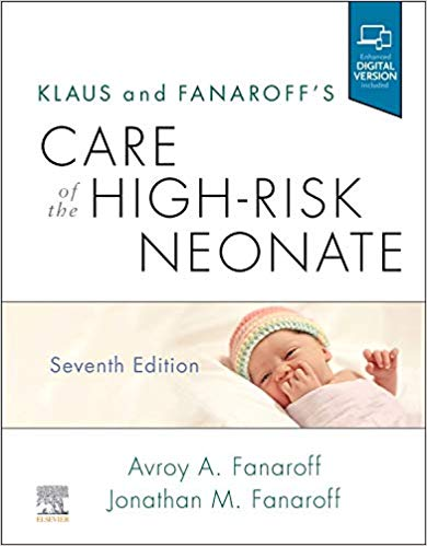 2020  Klaus and Fanaroffs Care of the High-Risk Neonate 7th Edition - اطفال