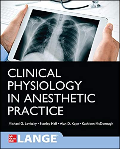 Clinical Physiology in Anesthetic Practice  2021 - بیهوشی