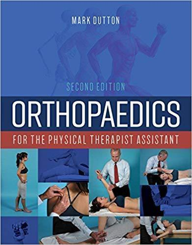 Orthopaedics for the Physical Therapist Assistant 2019 - اورتوپدی