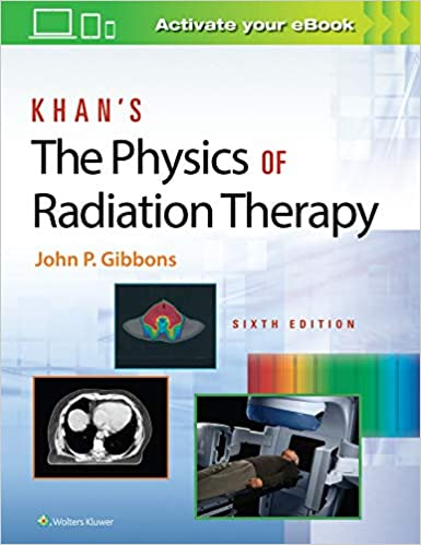 khans the physics of radiation therapy 2020 - رادیولوژی