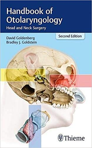 Handbook of Otolaryngology: Head and Neck Surgery 2018 - گوش و حلق و بینی