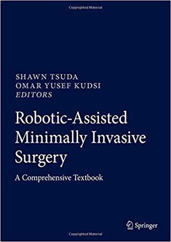 Robotic-Assisted Minimally Invasive Surgery: A Comprehensive Textbook 2019 - جراحی