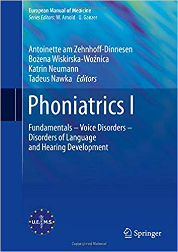 Phoniatrics I: Fundamentals – Voice Disorders – Disorders of Language and Hearing Development  2 Vol 2020 - گوش و حلق و بینی