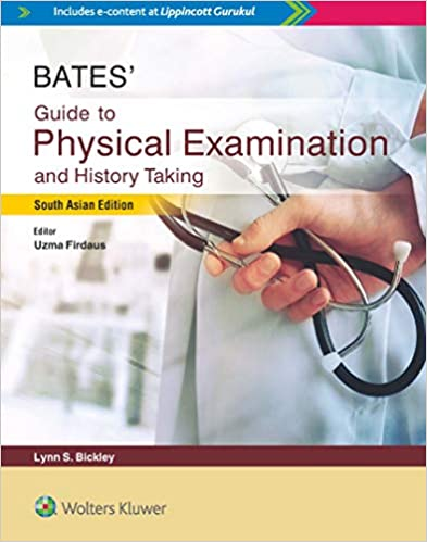 Bates Guide To Physical Examination And History Taking(south asia edition)  2019 - معاینه فیزیکی و شرح و حال