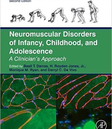 Neuromuscular Disorders of Infancy, Childhood, and Adolescence 2014 - آناتومی