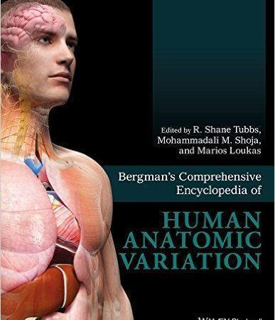 Bergman's Comprehensive Encyclopedia of Human Anatomic Variation 2016 - آناتومی