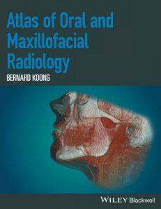 Atlas of Oral and Maxillofacial Radiology  2017 - گوش و حلق و بینی