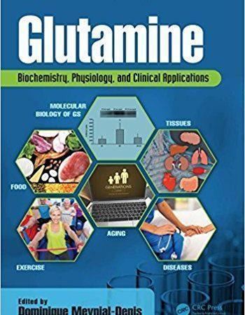 Glutamine: Biochemistry, Physiology, and Clinical Applications 2017 - بیوشیمی