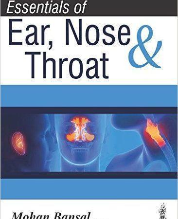 Essentials of Ear, Nose & Throat  2016 - گوش و حلق و بینی
