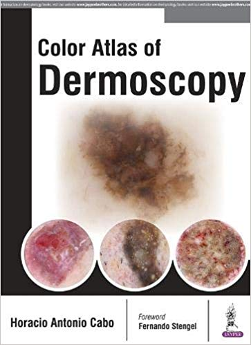 Color Atlas of Dermoscopy Cabo 2017 - پوست