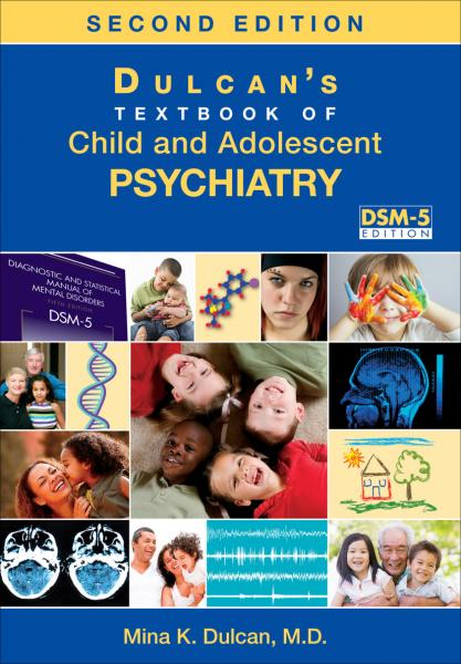 Dulcan s Textbook of Child and Adolescent Psychiatry 2016 - روانپزشکی