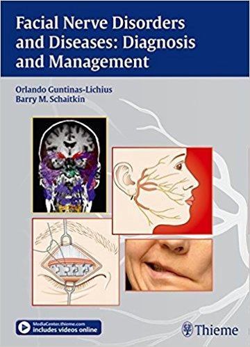 Facial Nerve Disorders and Diseases: Diagnosis and Management + video 2016– - نورولوژی