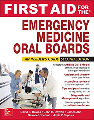 First Aid for the Emergency Medicine Oral Boards 2018 - اورژانس