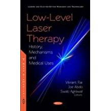 Low  level Laser Therapy History Mechanisms and Medical Uses 2018
