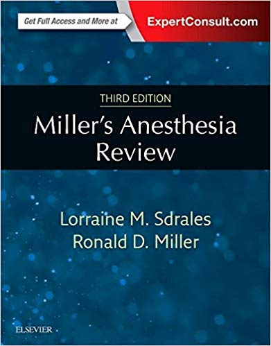 Miller s Anesthesia Review  2018 - بیهوشی