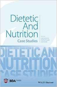 DIETETIC AND NUTRITION CASE STUDIES  2016 - تغذیه