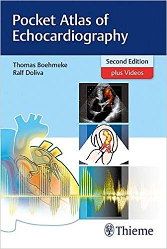 Pocket Atlas of Echocardiography 2018+MP4 - قلب و عروق