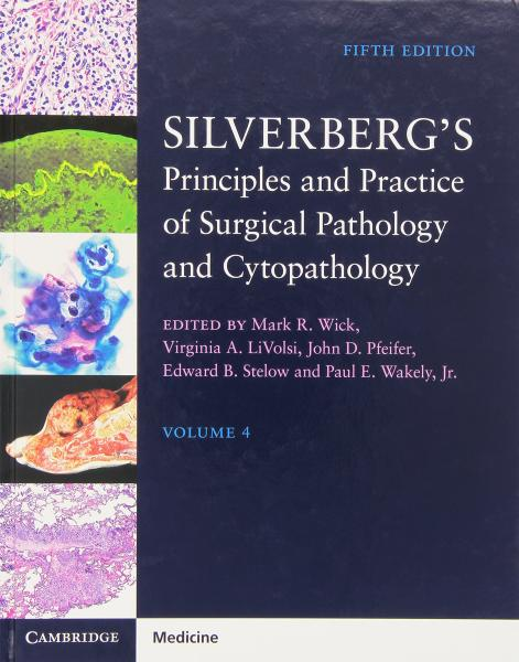 Silverberg s Principles and Practice of Surgical Pathology and Cytopathology 4Vol  2016 - پاتولوژی