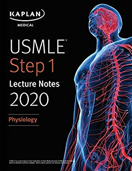 USMLE Step 1 Lecture Notes 2020: Physiology - آزمون های امریکا Step 1