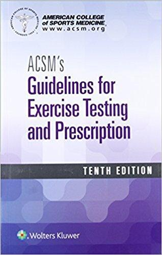 ACSMs Guidelines for Exercise Testing and Prescription  2018 - اورتوپدی
